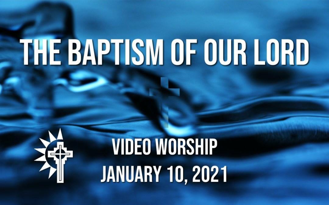 Sunday Worship – January 10