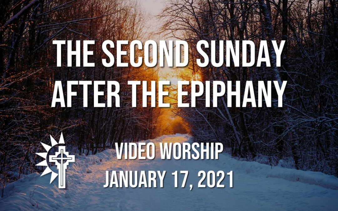 Sunday Worship – January 17