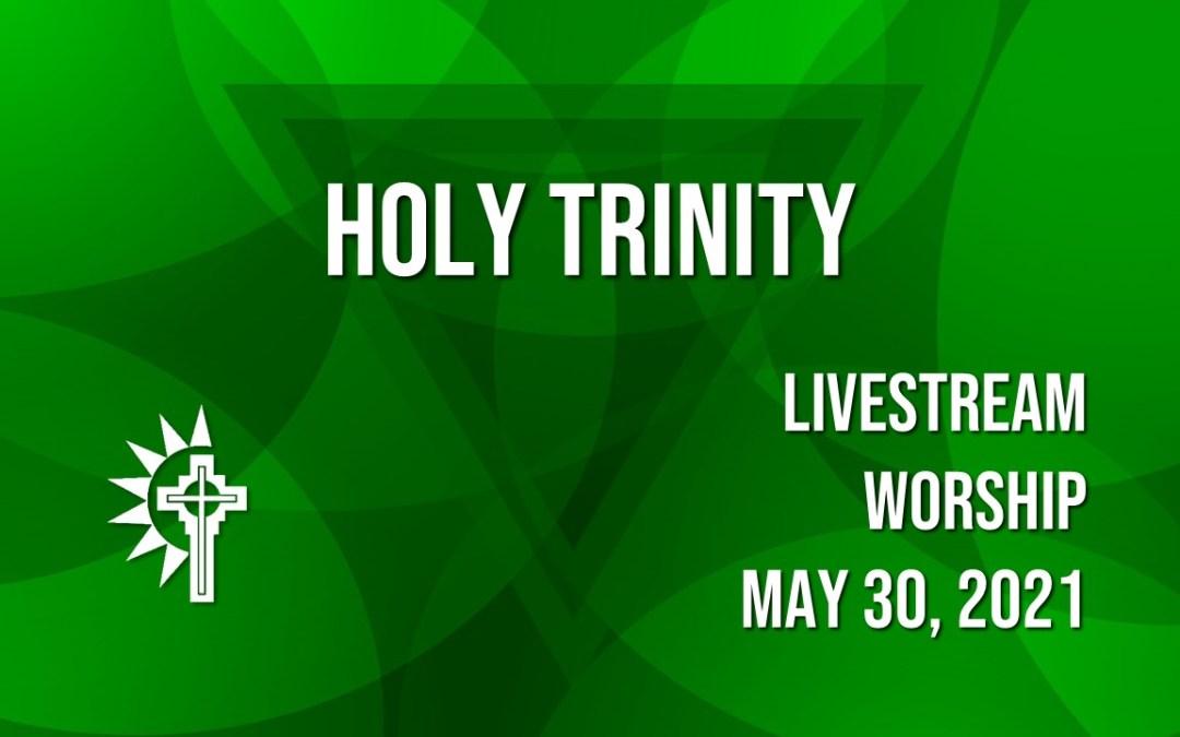 Sunday Worship – May 30