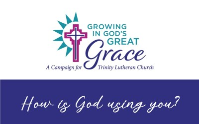 """How is God using you to be """"Growing in God's Great Grace?"""""""