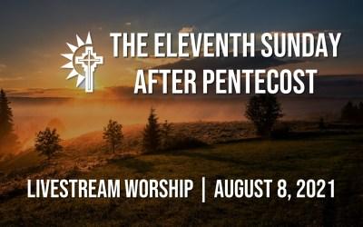 Sunday Worship – August 8