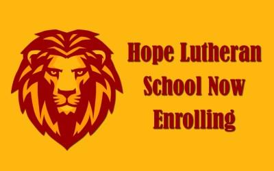 Open Enrollment at Hope Lutheran School