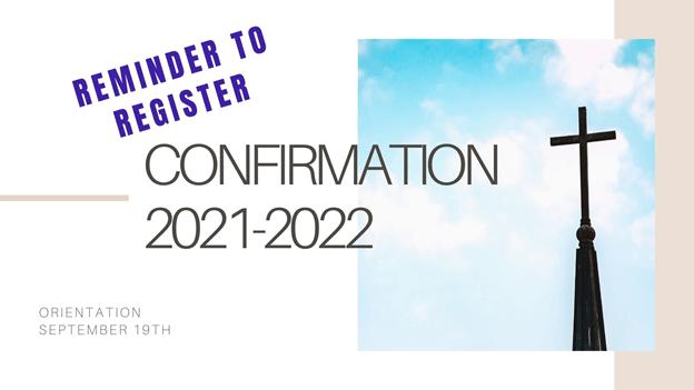Reminder to Register for Confirmation