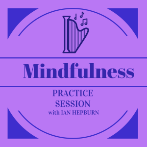 Mindfulness Practice | Morning Workshop