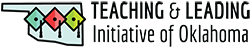 Teaching and Leading Initiative of Oklahoma