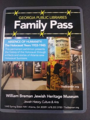 William Breman Jewish Heritage Museum Georgia Public Library Service Family Pass -- Learn More!