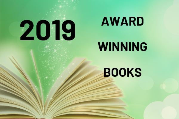 2019 Youth Media Award Winning Books