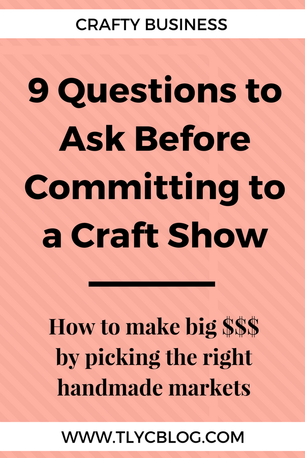 How to choose the right craft shows handmade business, make money at craft shows, markets, and festivals