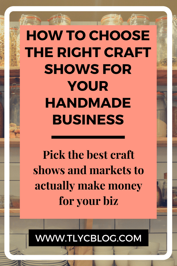 Choose the right craft show for your handmade business - how to make money at craft shows