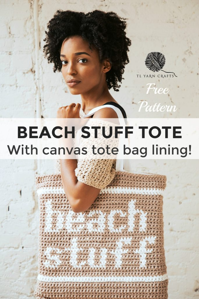 Try the new Beach Stuff Tote, a summer essential! This crochet bag uses the tapestry crochet technique to create graphic and fun text. Finish your bag by sewing in a canvas tote bag from JOANN for easy straps that won't stretch! Free pattern on TLYCBlog.com or get a printable version from TLYarnCrafts.com.