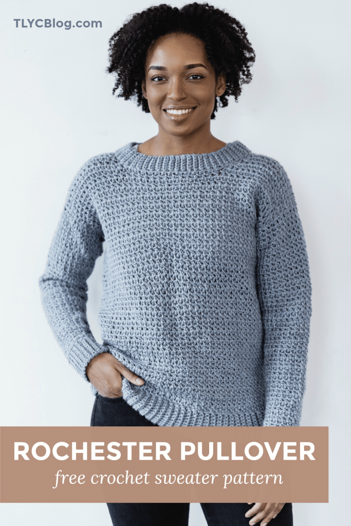 Rochester Pullover | Conquer your fears of crocheting your first sweater! The Rochester Pullover is a beginner-friendly crochet sweater pattern featuring a casual fit, simple instructions, and a fun stitch pattern. Use worsted weight yarn, pattern sized from S-3XL. Free pattern on blog or find a printable PDF on Ravelry and TLYarnCrafts.com. | TLYCBlog.com