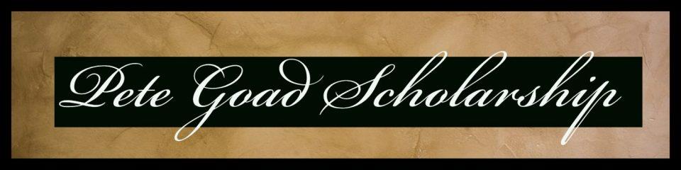 Pete Goad Scholarship