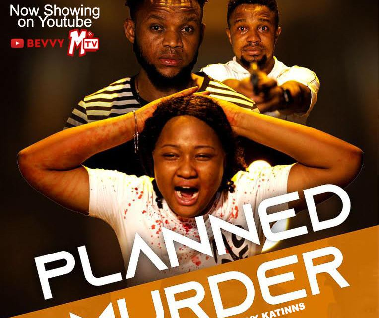 Movie Premiere: Planned Murder (Short Film Directed By Ray Bevvy Katinns)