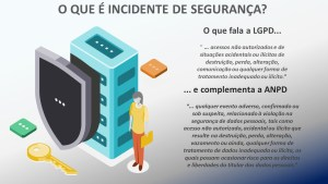O que é incidente de segurança?