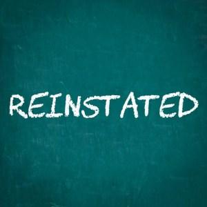 Reinstated