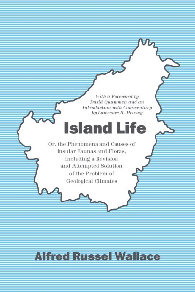 BOOK: Island Life by Alfred Russel Wallace | The Dispersal ...