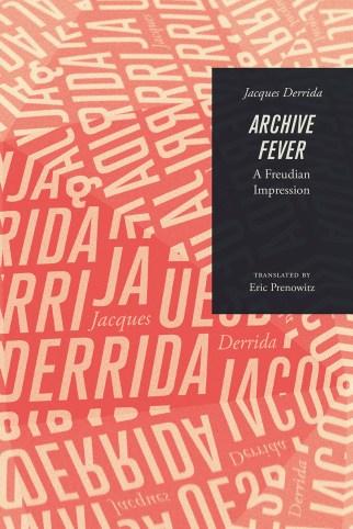 Image result for derrida archive fever