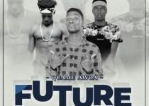 Quame Awoa - Future feat Jerry Stonxy X McTommy (Prod by Damage Musiq)