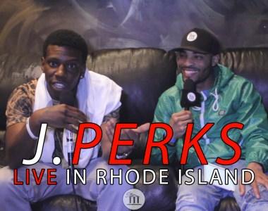 J.Perks LIVE at Cousin Stizz Show (Rhode Island)