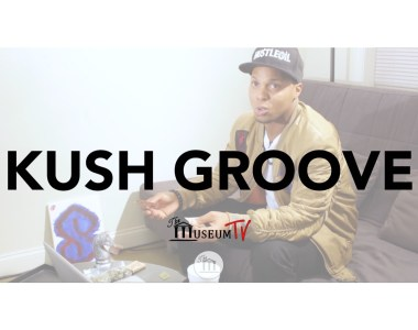 Kush Groove talks having a 6 Figure Weed Business w/o Weed