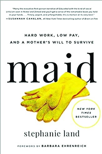"""Mad about books: """"Maid: Hard Work, Low Pay, and a Mother's Will to Survive"""""""