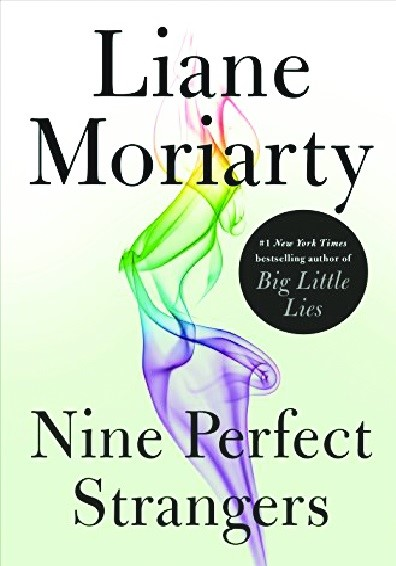 Mad about books: 'Nine Perfect Strangers' by Liane Moriarty