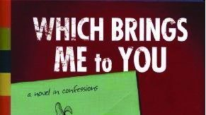 Mad about books: 'Which Brings me to You' by Steve Almond and Julianna Baggott