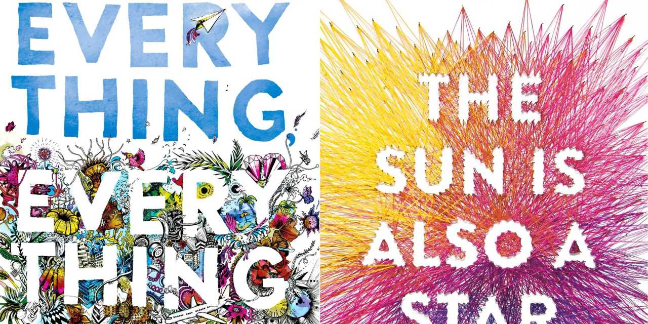 Mad about books: 'Everything, Everything' and 'The Sun is Also a Star' by Nicola Yoon