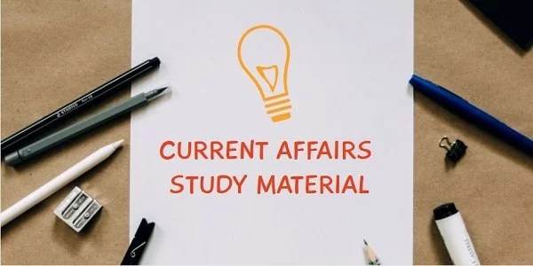 TNPSC Current Affairs Study Material