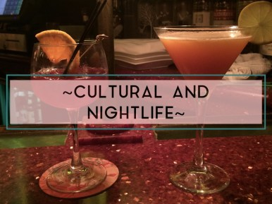 Cultural and Nightlife