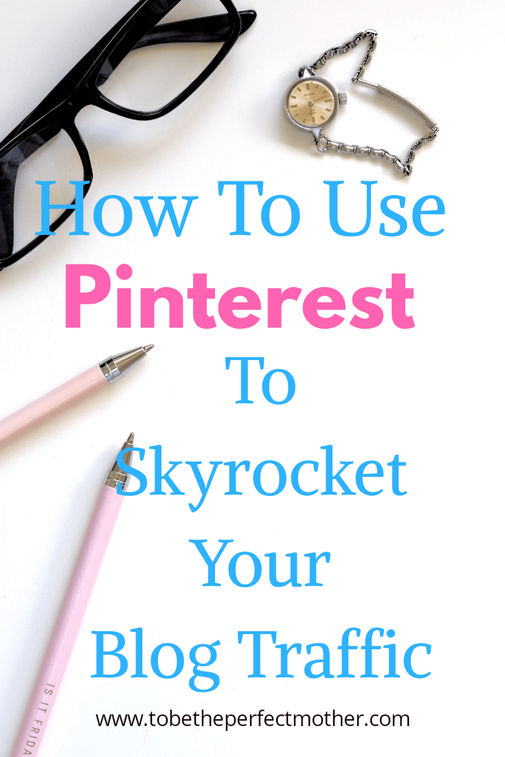Pinterest for bloggers/ how to use Pinterest to boost your blog traffic
