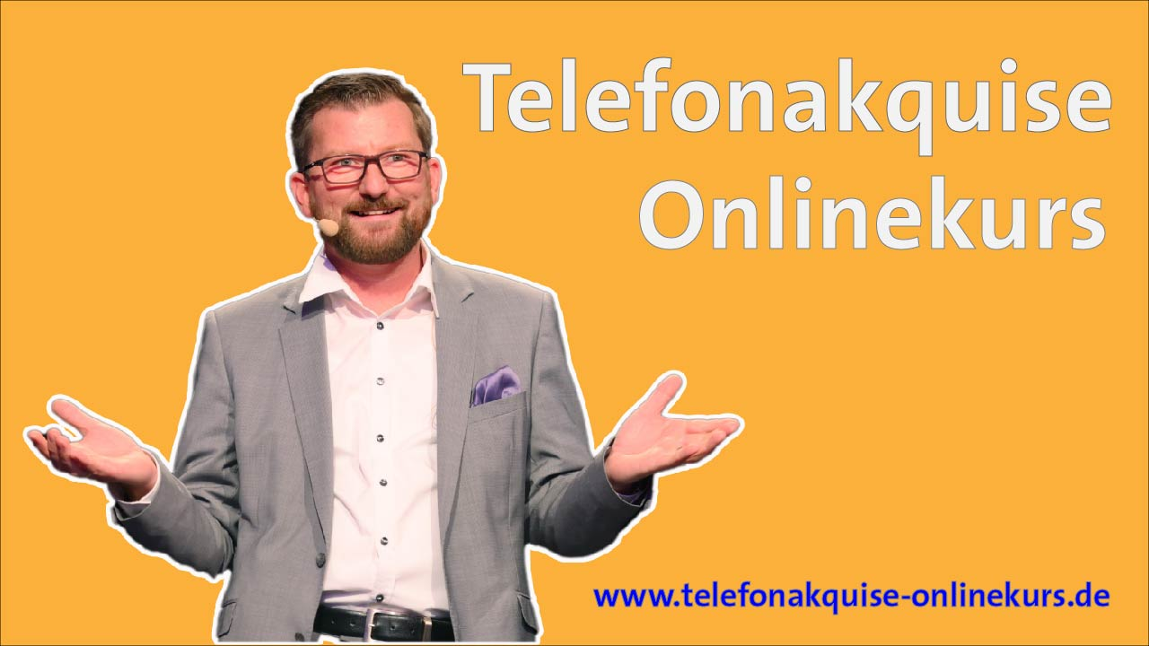Telefonakquise Onlinekurs Verkaufstrainer Tobias Ain