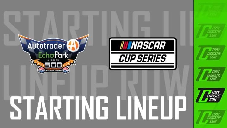 NASCAR Cup Texas Lineup