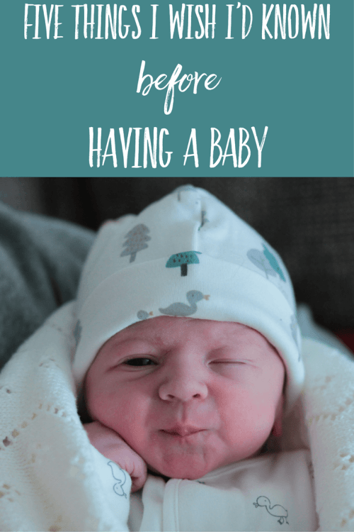 5 things I wish I'd known before having a baby
