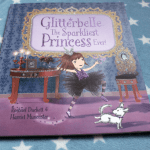 Parragon: Glitterbelle The Sparkliest Princess Ever & The Ugly Duckling