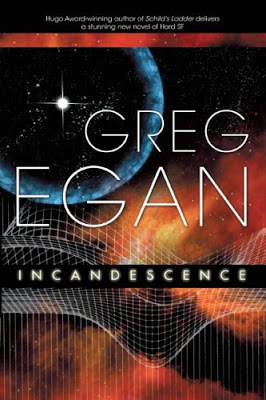 Incandescence –  Greg Egan