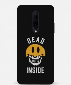 Dead Inside Oneplus 7 Pro Mobile Cover