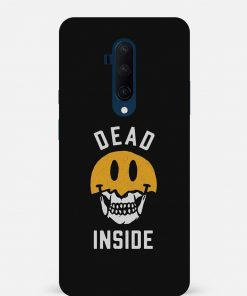 Dead Inside Oneplus 7T Pro Mobile Cover