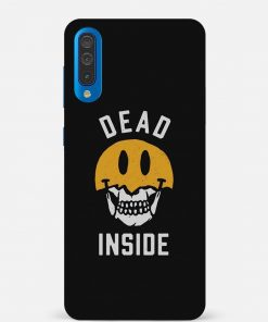 Dead Inside Samsung Galaxy A50 Mobile Cover