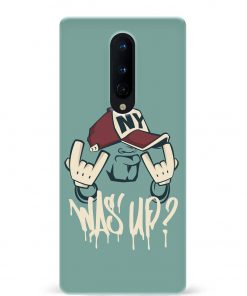 Was'up Oneplus 8 Mobile Cover