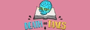 Cabecera Death and Taxes