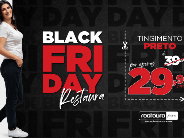 Black Friday Restaura Jeans: o desconto mais baixo do ano!