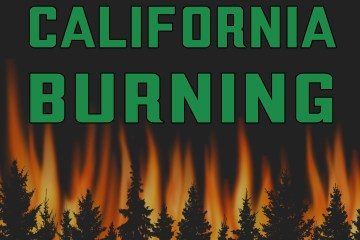 Logo of California Burning with digital illustrations of pine trees and fire in the background.