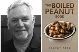 Robert Deen authored The Boiled Peanut Book.