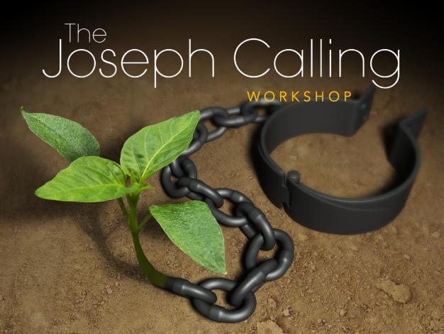 Houston, TX - Joseph Calling Half-Day Workshop