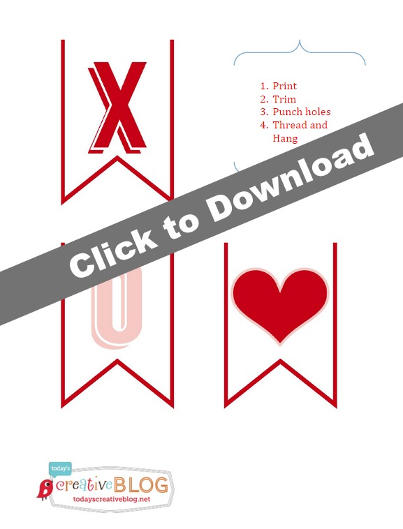 Valentine Printable Download TodaysCreativeBlog.net