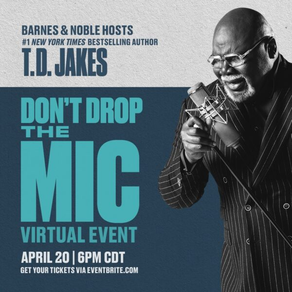 Book: Don'T Drop The Mic - Td Jakes (Free Pdf Download)