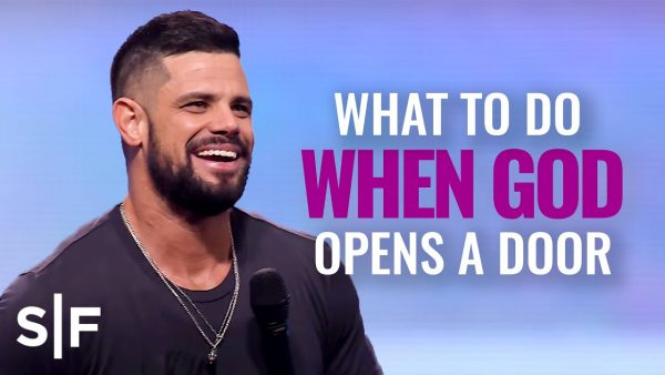 Download: What To Do When God Opens A Door | Steven Furtick Photo September 18, 2021
