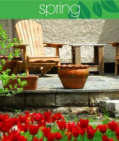 4 Seasons of Home Ownership: Spring