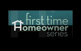 First Time Homeowner Series